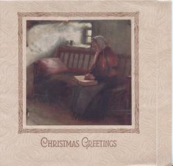 CHRISTMAS GREETINGS in gilt below framed inset of old woman reading bible