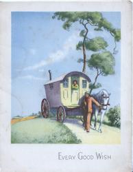 EVERY GOOD WISH in blue below inset of man leading horse pulling caravan on rural road, woman leans front over door
