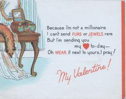 MY V ALENTINE in red, verse BECAUSE I'M NOT...fox fur & casket of jewels left