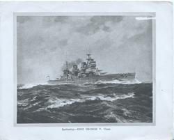 BATTLESHIP. -- KING GEORGE V. CLASS at sea, steams right, 2 styles of item title