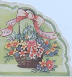 ALL GOOD WISHES on pink ribbon tied to basket of stylised flowers, green & cream background