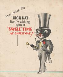 "DON'T THINK I'M ""HIGH HAT""...BLACK CAT in evening dress smoking cigar"