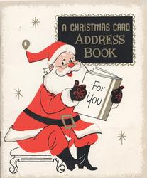 Santa sits looking at A CHRISTMAS CARD ADDRESS BOOK FOR YOU