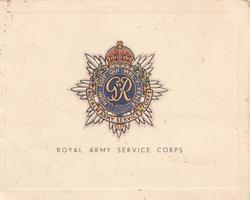 ROYAL ARMY SERVICE CORPS below crest with motto HONI SOIT QUI MAL Y PENSE
