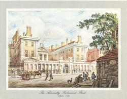 THE ADMIRALTY, PARLIAMENT STREET, CIRCA 1798