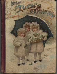 FATHER TUCK'S ANNUAL 1900 for 1901 three children dressed in white stand under an umbrella