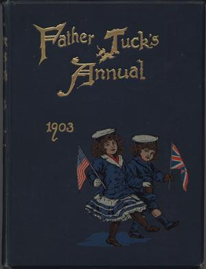 FATHER TUCK'S ANNUAL 1903 two children dressed in sailor suits marching with flags