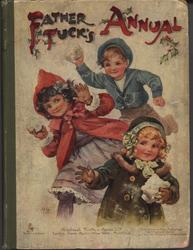 FATHER TUCK'S ANNUAL 1907 for 1908, three children run holding snowballs ready to throw