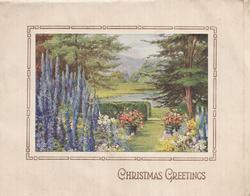 CHRISTMAS GREETINGS below panel showing garden vista with blue delphiniums,  mounted on front