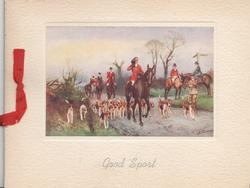 GOOD SPORT in blue below mounted inset, hunt moving front along road, many foxhounds & riders