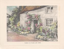THERE'S NO PLACE LIKE HOME thatched house, path left, roses round door