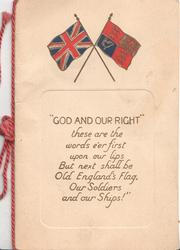 "crossed Union Jack & flag over panel :-""GOD AND OUR RIGHT"""
