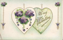 TO MY VALENTINE in gilt inscribed on heart , another of violets left both hanging by gilt chains