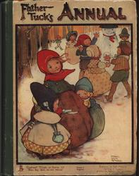 FATHER TUCK'S ANNUAL 1909 for 1910 mother with child on either side huddled close, children with snowman behind