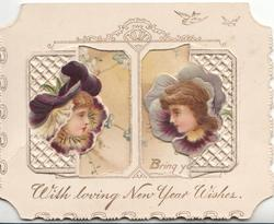WITH LOVING NEW WISHES 2 girls face each other as pansy faces through windows in top flap