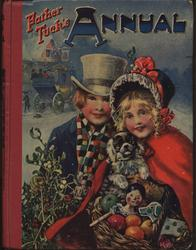 FATHER TUCK'S ANNUAL 1917 for 1918, girl in red holds puppy and basket of toys and boy in top hat holds holly and mistletoe