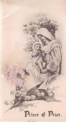 PRINCE OF PEACE opt. in gilt below Madonna & baby Jesus, shades of grey