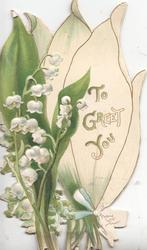 TO GREET YOU on stylised white leaf, lilies-of-the-valley left, perforated, embossed