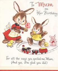 TO MUM ON HER BIRTHDAY mother rabbit offers icecream to baby rabbit eating cookie  behind train set FOR ALL ..