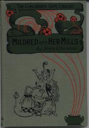 MILDRED AND HER MILLS