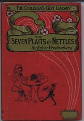 THE SEVEN PLAITS OF NETTLES