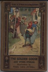 THE GOLDEN GOOSE AND OTHER STORIES