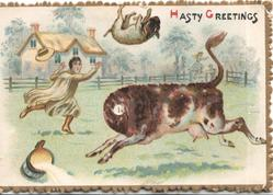 HASTY GREETINGS milkmaid frightened by cow that has tossed dog in the air and spilt milk