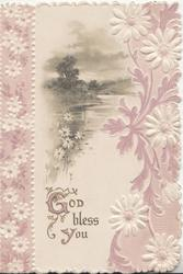 GOD BLESS YOU below watery rural inset, white daisy designs on each side