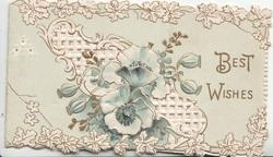 BEST WISHES in gilt right, white pansies over perforated design, leafy marginal designs, pale green background
