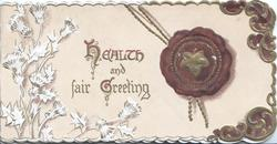 HEALTH AND FAIR GREETING in gilt stylised thistles left, ivy leaf in dark purple seal & design right