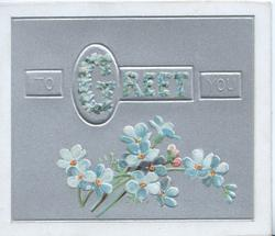 TO GREET(Gilluminated) YOU in gilt over forget-me-nots, pale purple background