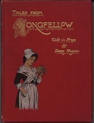 TALES FROM LONGFELLOW TOLD IN PROSE