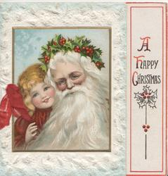 A HAPPY CHRISTMAS right, head & shoulders of Santa beside girl inset left ,