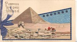 PYRAMIDS OF GOOD WISHES top left, THE GOLDEN EAST below, pyramid, sphinx, camels, view in blue design
