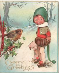 CHEERY GREETINGS in gilt, girl in old style dress stands in snow, puppy at her side, robin perched on holly left, trees back