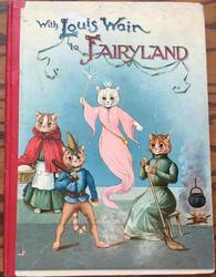 WITH LOUIS WAIN TO FAIRYLAND