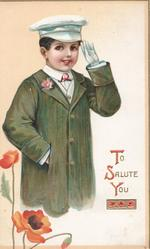 TO SALUTE YOU(T,S & Y illuminated), boy in chauffeurs outfit salutes, red poppies below left