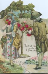 no front title, man & woman in old style dess in garden, she holds watering can, rose & fence back