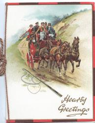 HEARTY GREETINGS in gilt below right,  4 horse stagecoach galloping down hill