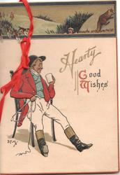 HEARTY GOOD WISHES(illuminated), huntsman sits enjoying his drink, hunt in top margin