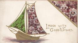 LADEN WITH GOOD WISHES in gilt between purple pansy designs, gilt boat with pansy decorated sails