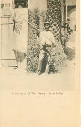 A PURVEYOR OF WAR NEWS, WEST INDIES