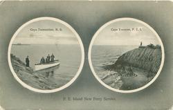 P.E. ISLAND NEW FERRY SERVICE, 2 insets CAPE TORMENTINE,N.B.//CAPE TRAVERSE, P.E.I.