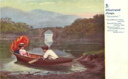 couple in row boat BY KILLARNEY'S LAKES AND FELLS, EMERALD ISLES AND WINDING BAYS MOUNTAIN PATHS AND WOODLAND DELLS, MEM'RY EVER FONDLY STRAYS""