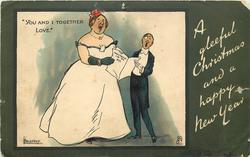 """A GLEEFUL CHRISTMAS AND A HAPPY NEW YEAR, """"YOU AND I TOGETHER LOVE.""""  large lady, small man attempt to sing"""