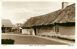 BURNS' COTTAGE, ALLOWAY