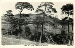 CAVE HILL FROM CARR'S GLEN