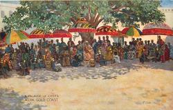 A PALAVER OF CHIEFS, ACCRA