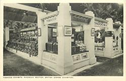 TOBACCO EXHIBITS, RHODESIA SECTION, BRITISH EMPIRE EXHIBITION