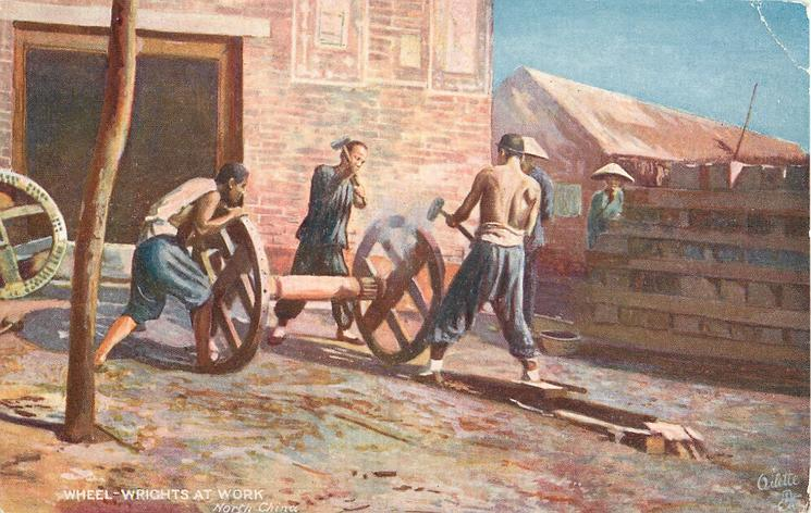 WHEEL-WRIGHTS AT WORK-NORTH CHINA
